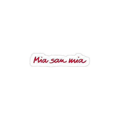 DKISEE Laptop-Aufkleber, Mia San Mia, Vinyl, wasserdicht, für Auto, Motorrad, Stoßstange, 15,2 cm (6 Zoll)