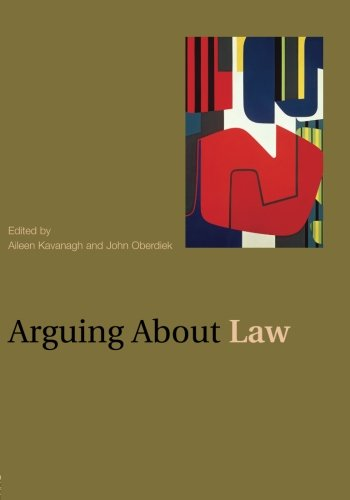 Arguing About Law (Arguing About Philosophy)