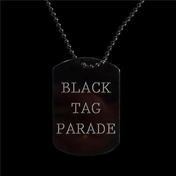 Black Tag Parade