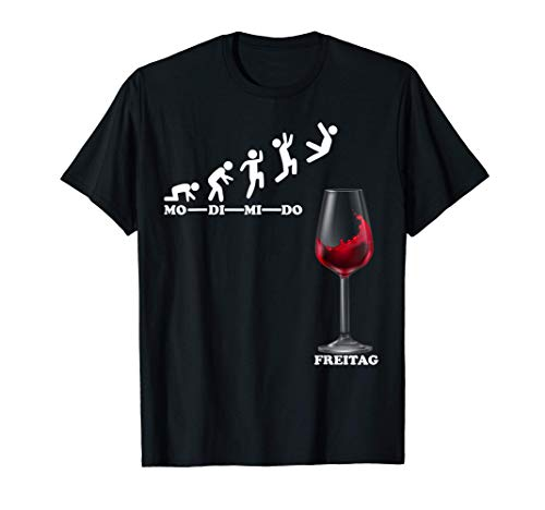 Weinfest Winzer Vino Woche Endlich Freitag Wochenende Wein T-Shirt
