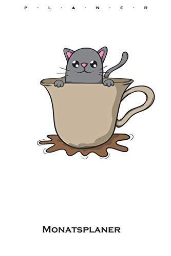 Katze in Kaffeetasse Monatsplaner: Monatsübersicht (Termine, Ziele, Notizen, Wochenplan) für Katzen- und Tierfreunde