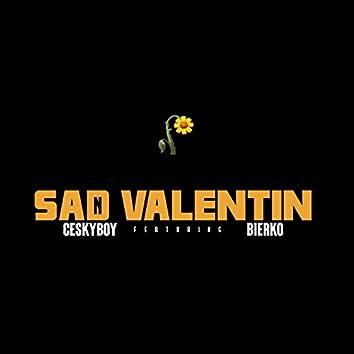 Sad Valentin