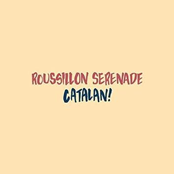 Rousillion Serenade