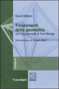 Fondamenti della geometria. Con i supplementi di Paul Bernays