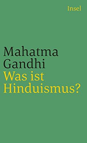 Was ist Hinduismus? (insel taschenbuch)