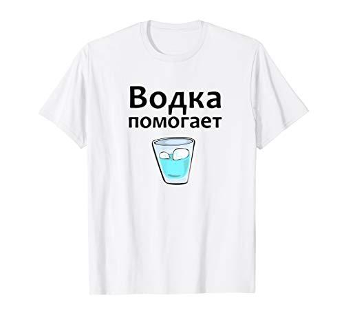 Wodka Vodka hilft Russen Shirt Alkohol Stopka 100 Gramm Shot T-Shirt