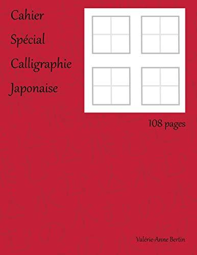 Cahier spécial calligraphie japonaise
