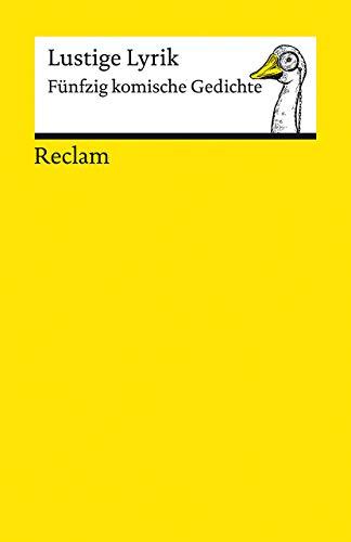 Lustige Lyrik: Fünfzig komische Gedichte (Reclams Universal-Bibliothek)