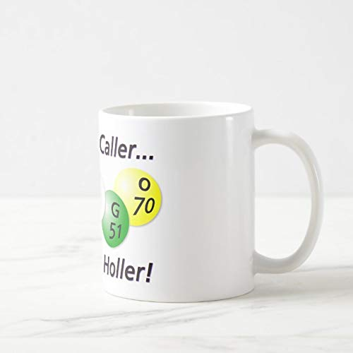 Divertida taza de café, Bingo! Come On Caller, Make ME Holler! Taza de café, taza de té, taza de café, taza de café, taza de café de 325 ml, regalo para mujeres y hombres