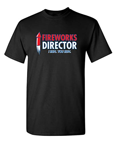 Fireworks Director Graphic Novelty USA Sarcastic Funny 4th of July T Shirt