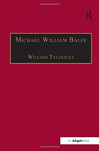 Michael William Balfe: His Life and His English Operas (Music in Nineteenth-Century Britain)