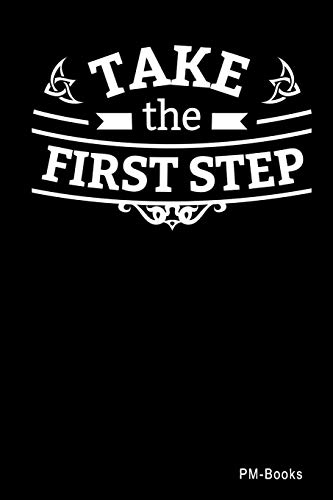 Take The First Step: Kariertes A5 Notizbuch oder Heft für Schüler, Studenten und Erwachsene (Logos und Designs, Band 240)