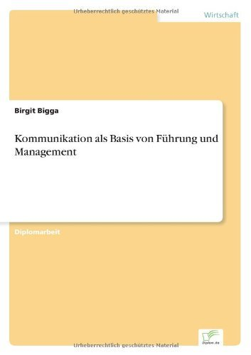 Kommunikation als Basis von F??hrung und Management by Birgit Bigga (2002-01-01)