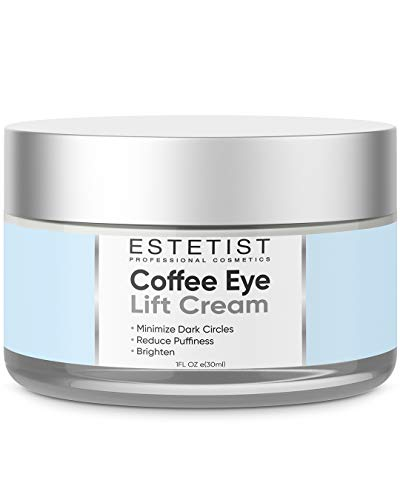 Caffeine Infused Coffee Eye Lift Cream - Reduces Puffiness, Brightens Dark Circles, & Firms Under Eye Bags - Anti Aging, Wrinkle Fighting Skin Treatment
