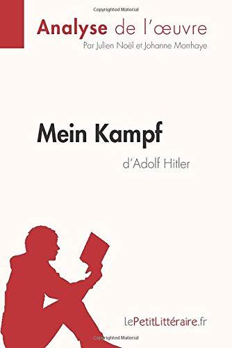 Mein Kampf d'Adolf Hitler (Analyse de l'oeuvre): Comprendre la littérature avec lePetitLittéraire.fr
