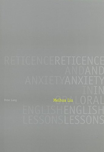 Reticence and Anxiety in Oral English Lessons