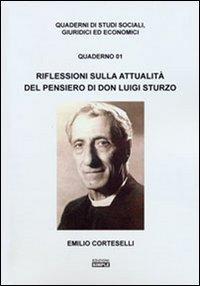 Riflessioni sull attualità del pensiero di don Luigi Sturzo