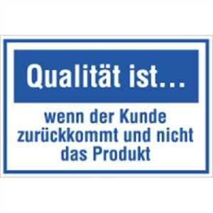 Qualität ist wenn der Kunde zurückkommt und nicht das Produkt 20 x 30cm PVC