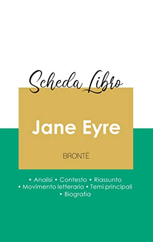 Scheda libro Jane Eyre di Charlotte Brontë (analisi letteraria di riferimento e riassunto completo)