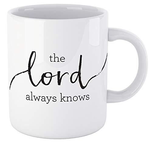 """Kaffeebecher mit Bibelvers, Aufschrift """"The Lord Always Knows"""", christlich, inspirierend, ideal als Geschenk für Frauen, Männer, Mutter, Vater, Freund oder Lehrer unter 15 Dollar"""
