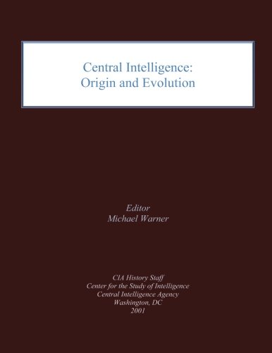 Central Intelligence: Origin and Evolution