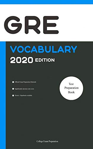 GRE Official Vocabulary 2020 Edition [GRE Test Preparation Book 2020]: All Words You Should Know to Successfully Complete Writing/Essay Part of GRE Exam [GRE Test Voorbereiding Boek]