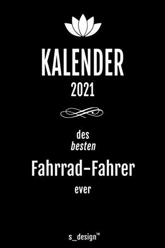 Kalender 2021 für Fahrrad-Fahrer: Wochenplaner / Tagebuch / Journal für das ganze Jahr: Platz für Notizen, Planung / Planungen / Planer, Erinnerungen & Sprüche