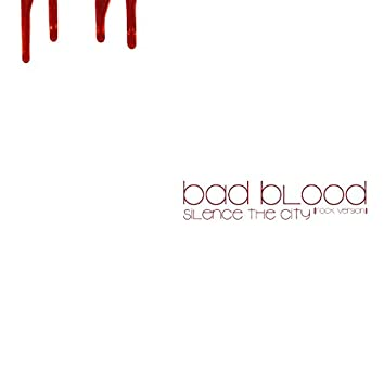 Bad Blood (Rock Version)