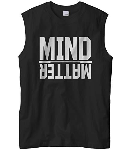 Cybertela Men's Mind Over Matter, Motivational Workout Sleeveless Muscle T-Shirt (Black, X-Large)