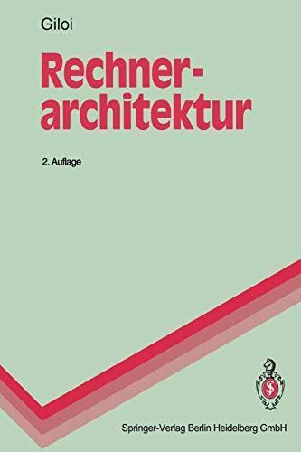 Rechnerarchitektur (Springer-Lehrbuch) (German Edition)