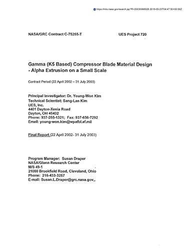Gamma (K5 Based) Compressor Blade Material Design - Alpha Extrusion on a Small Scale