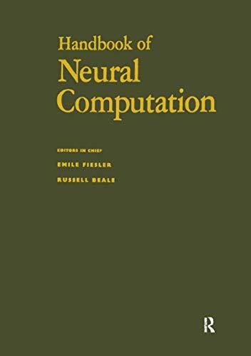 Handbook of Neural Computation (Computational Intelligence Library) (English Edition)