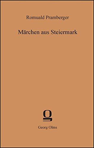 Märchen aus Steiermark (Volkskundliche Quellen / Reihe III: Schwank, Märchen)