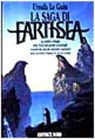 La saga di Earthsea: Il mago-Le tombe di Atuan-Il signore dei draghi