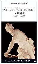 Arte y arquitectura en Italia, 1600-1750 / Art and Architecture in Italy, 1600-1750 (Spanish Edition)