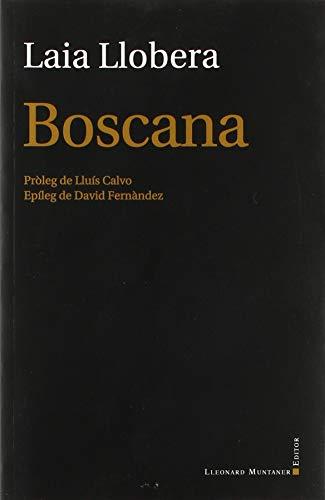 Boscana (LaFosca)