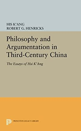 Philosophy and Argumentation in Third-Century China: The Essays of Hsi Kang