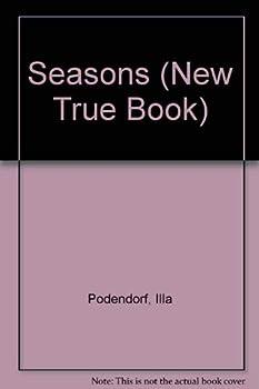 Seasons (A New true book) 0516016474 Book Cover