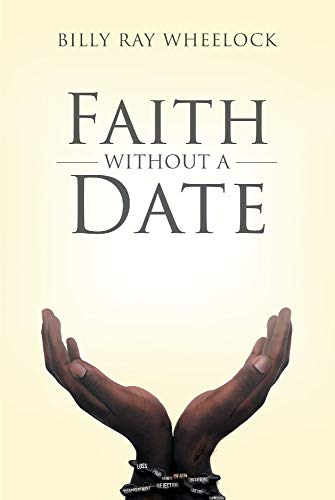 Faith Without a Date (English Edition)