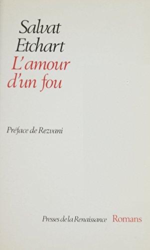 L'Amour d'un fou (Romans)