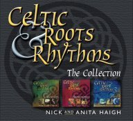 Anita Haigh & Nick Haigh - The Celtic Roots & Rhythms Box Set 3 CD Box Set - CD