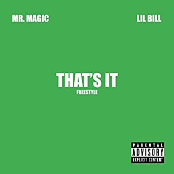 That's It Freestyle (feat. Lil Bill)