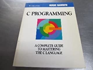 C Programming: A Complete Guide to Mastering the C Language