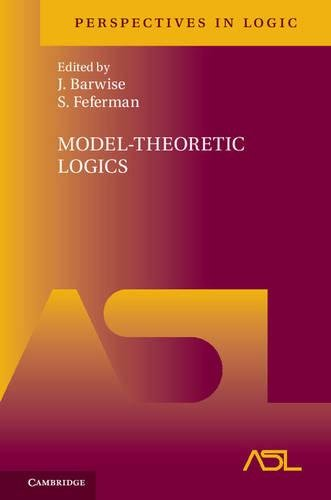 Model-Theoretic Logics (Perspectives in Logic)