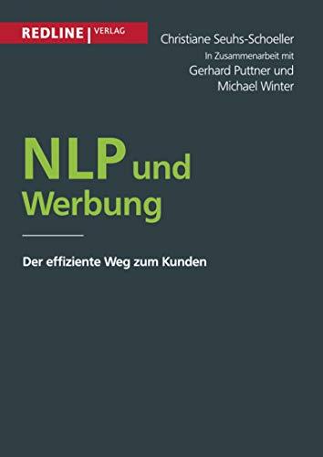 NLP und Werbung: Der effiziente Weg zum Kunden