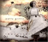 Impossible Dream [Digipack] - Patty Griffin