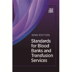 Compare Textbook Prices for Standards for Blood Banks and Transfusion Services 32 Edition ISBN 9781563953675 by American Association of Blood Banks