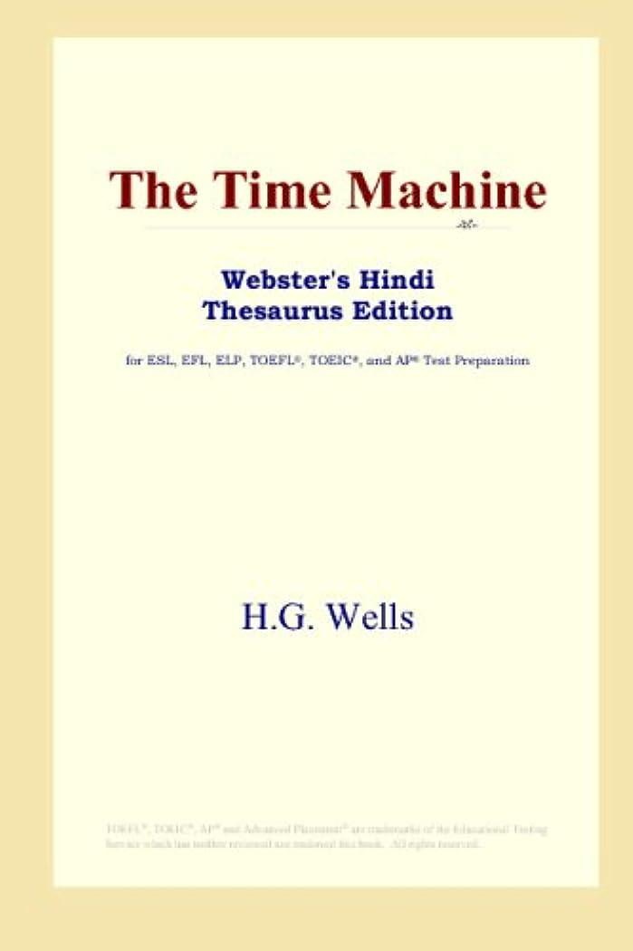 トピック下位懐疑論The Time Machine (Webster's Hindi Thesaurus Edition)