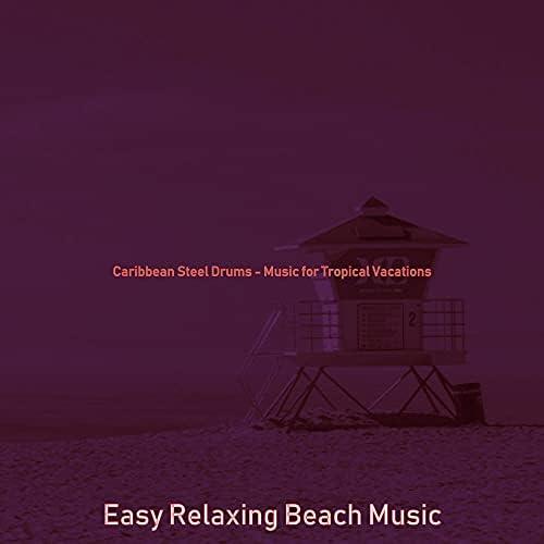 Easy Relaxing Beach Music