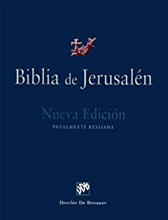 Biblia de Jerusalen: Nueva edicion, Totalmente revisada (Spanish Edition)